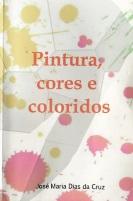 Pintura, cores e coloridos